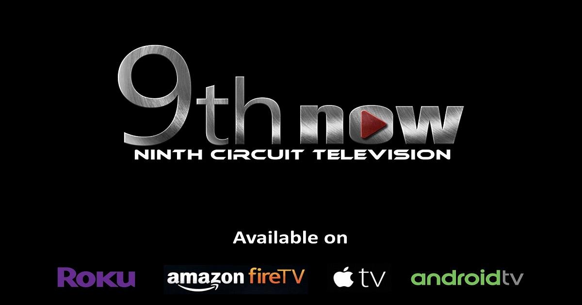 Ninth Circuit Launches Streaming TV App | Ninth Judicial