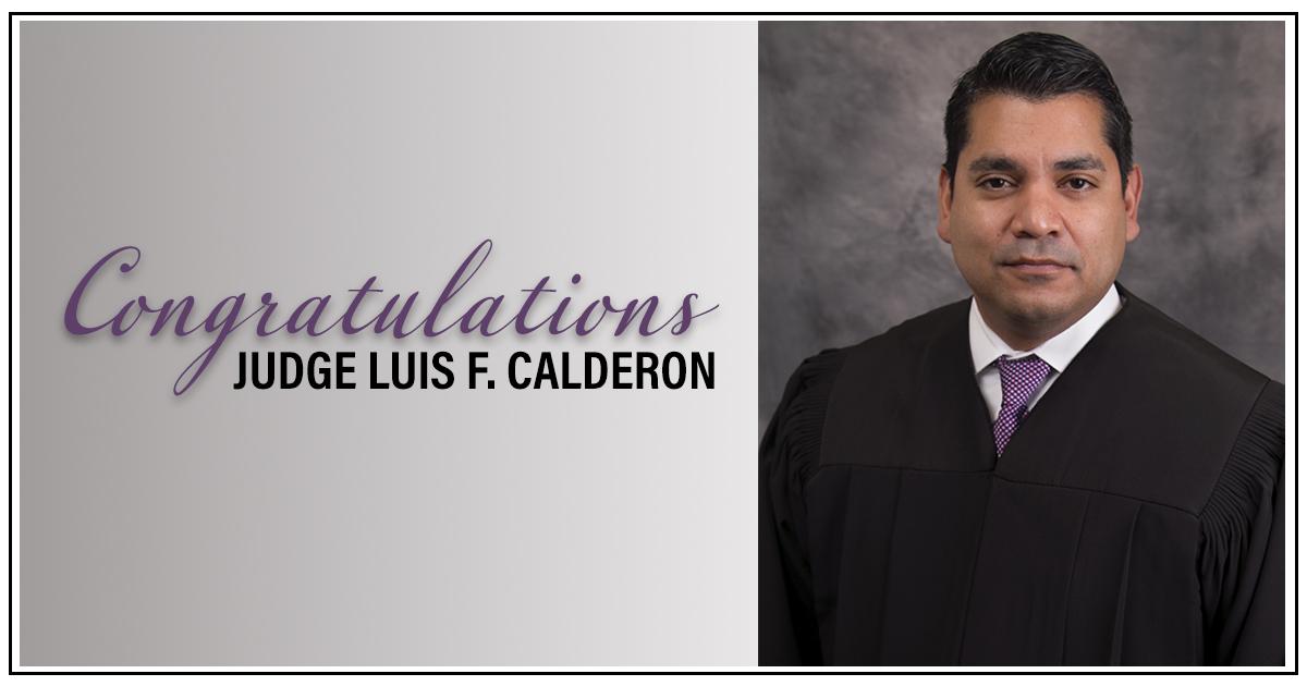 Congratulations Judge Calderon