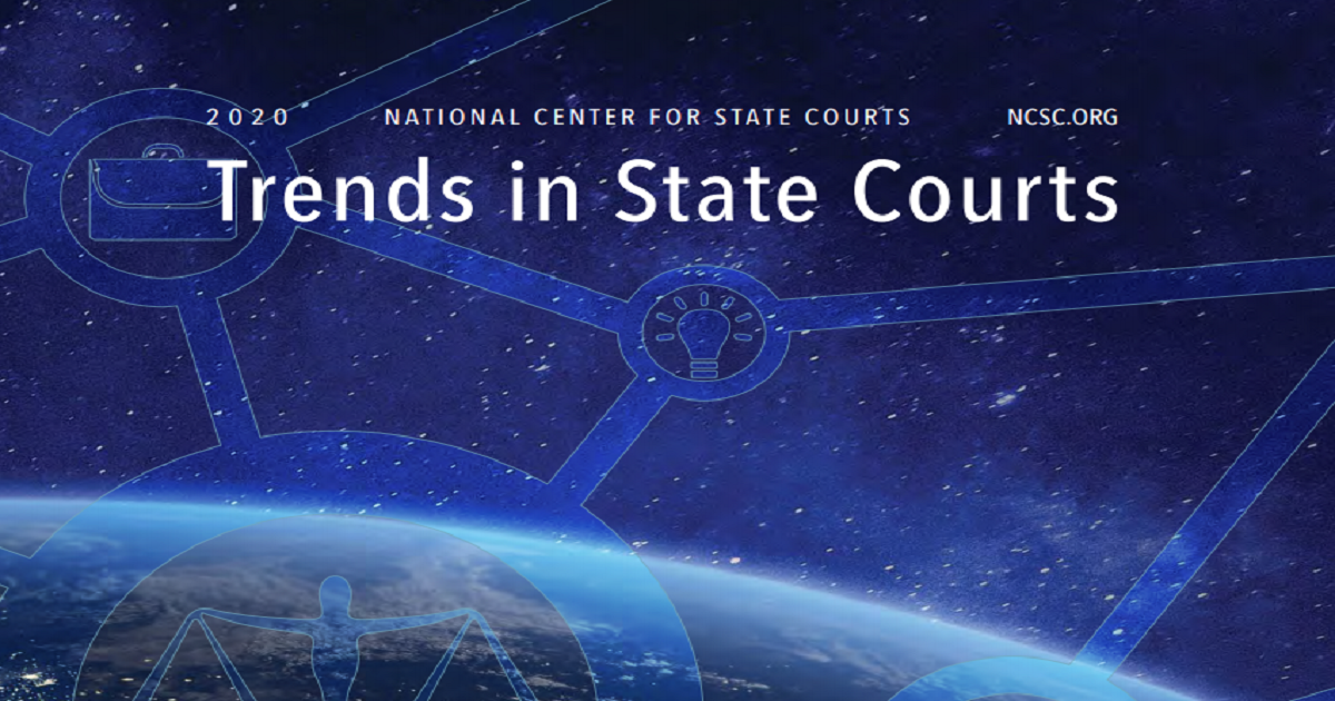 The National Center For State Courts 2020 Trends in State Courts