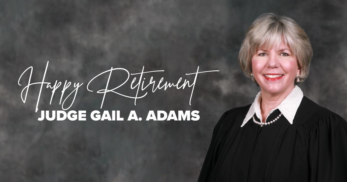The Honorable Judge Gail Adams