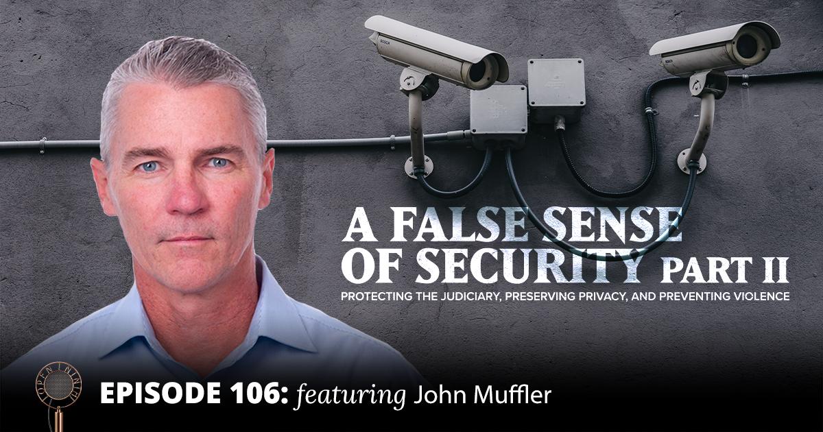 Open Ninth Podcast: Episode 106 - A False Sense of Security Part II
