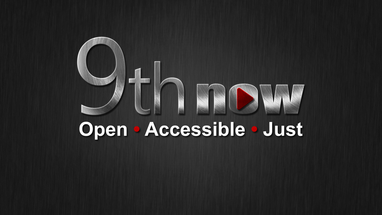 9th Now - Open, Accessible, Just