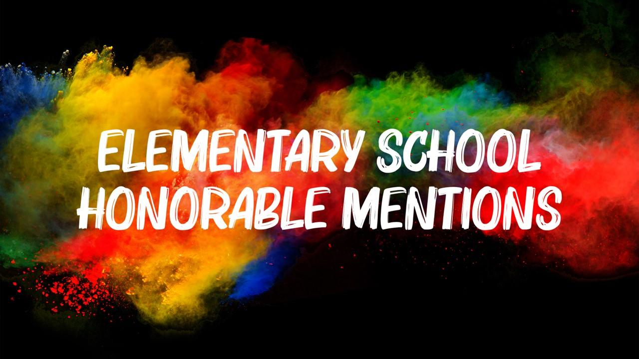 Elementary School Honorable Mentions